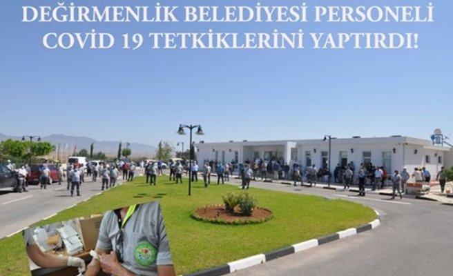 Değirmenlik Belediyesi çalışanlarına Kovid-19 testi yapıldı