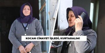 """""""DEĞERLİ EŞYALARINI VER, KOCANI KURTARALIM!"""""""